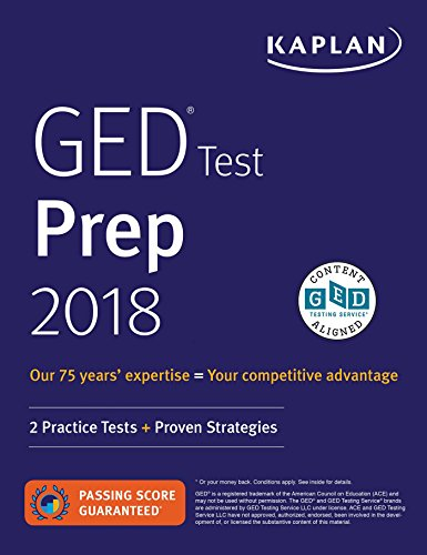 GED Test Prep 2018: 2 Practice Tests + Proven Strategies (Kaplan Test Prep)