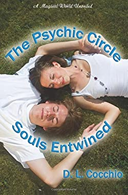 The Psychic Circle ~ Souls Entwined (Volume 1)