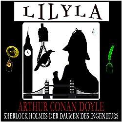 Der Daumen des Ingenieurs (Lilyla - Sherlock Holmes 4)