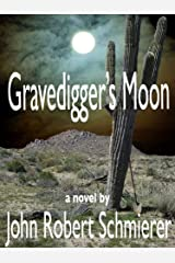 Gravedigger's Moon Kindle Edition