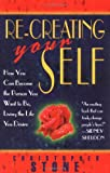 Re-Creating Your Self, Christopher Stone, 1561703788