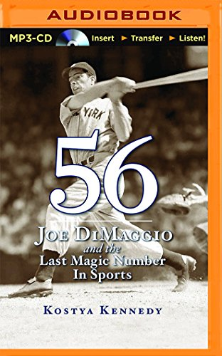 56: Joe Dimaggio and the Last Magic Number in Sports by Brilliance Audio