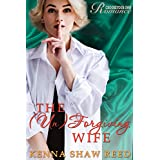 The Unforgiving Wife: an Interactive Romance (Choose Your Own Romance Book 6)