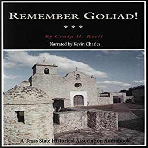 Remember Goliad! Audiobook