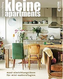 Kleine Wohnungen ganz groß: Spannend gestalten und geschickt ...