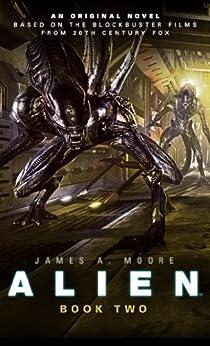Alien: Sea of Sorrows (Novel #2) by [Moore, James A.]