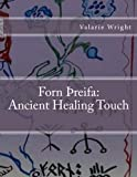 Forn Threifa: Ancient Healing Touch