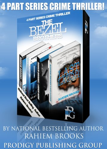 Boxed Set: The Bezel Brothers, A New Crime thriller by Rahiem Brooks (Bezel Box Set)