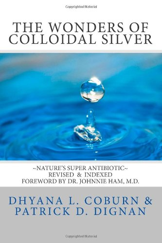 The Wonders of Colloidal Silver: Nature's Super Antibiotic