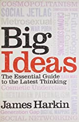 Big Ideas: The Essential Guide to the Latest Thinking