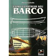 Como Construir Seu Barco (Em Portuguese do Brasil)