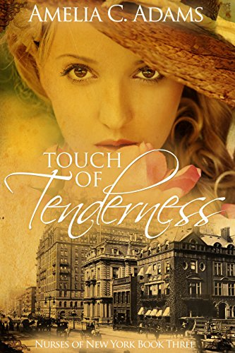 - Touch of Tenderness (Nurses of New York Book 3)