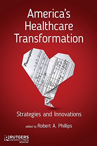 Books : America's Healthcare Transformation: Strategies and Innovations