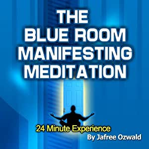 Blue Room Manifesting Meditation