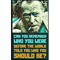 Charles Bukowski: A Little Book of Essential Quotes on Life, Art, and Love