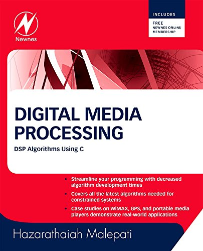 Digital Media Processing: DSP Algorithms Using C by Brand: Newnes