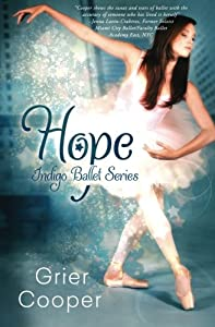 Hope: Indigo Ballet Series (Volume 2)