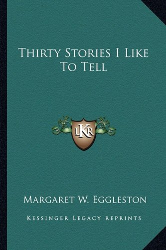 Download Thirty Stories I Like To Tell PDF