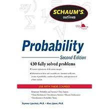 Schaum's Outline of Probability, Second Edition (Schaum's Outlines)