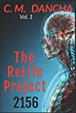 The ReLife Project 2156: A Futuristic Thriller