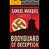 Bodyguard of Deception (World War Two Trilogy Book 1)