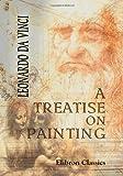 A Treatise on Painting, Leonardo da Vinci, 1402171722