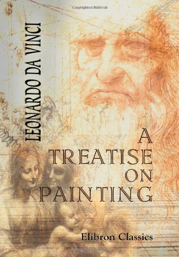 Download A Treatise on Painting: With a Life of Leonardo and an Account of His Works by John William Brown ebook