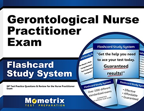 Gerontological Nurse Practitioner Exam Flashcard Study System: NP Test Practice Questions & Review for the Nurse Practitioner Exam (Cards)