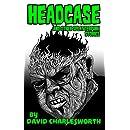 Headcase: And Other Splatterpunk Stories