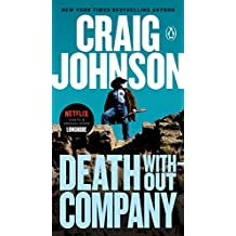 Death Without Company: A Longmire Mystery (Walt Longmire Mysteries Book 2)