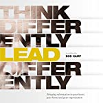 Think Differently Lead Differently | Bob Hamp
