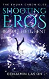 Free eBook - Shooting Eros   The Emuna Chronicles