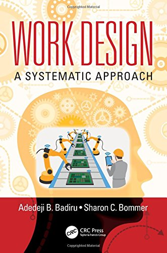 Work Design: A Systematic Approach (Systems Innovation Book Series)