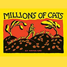 Millions of Cats Audiobook by Wanda Gag