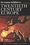 img - for Longman Handbook of Twentieth Century Europe book / textbook / text book
