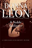 Download A Noble Radiance: A Commissario Guido Brunetti Mystery in PDF ePUB Free Online