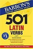 501 Latin Verbs, Richard E. Prior and Joseph Wohlberg, 0764137425