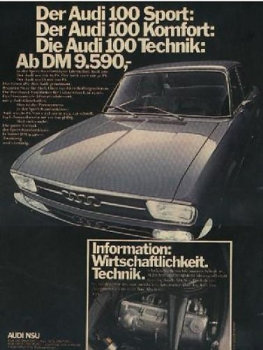- 1970 AUDI 100/100 S/100 LS LIMOUSINE LARGE COLOR AD - GERMAN - STERN !!