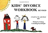 Kids Divorce Workbook, Michael S. Prokop, 0933879423