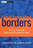 Financial Services Without Borders, Greenwich Associates Staff, 047132647X