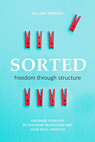 Amazon sorted freedom through structure ebook gillian perkins sorted freedom through structure by perkins gillian fandeluxe Choice Image