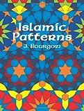 Islamic Patterns, J. Bourgoin, 0486235378