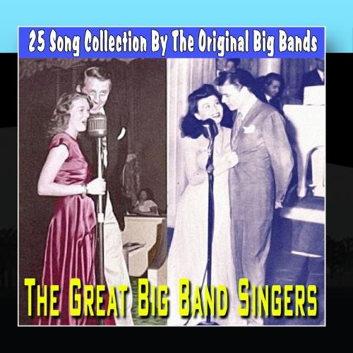 Great Big Band - Great Big Band Singers - 25 Song Collection