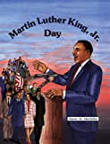 Martin Luther King, Jr. Day, Dianne M. MacMillan, 0894903829