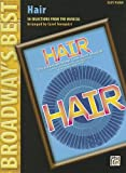 Hair (Broadway's Best), Galt MacDermot, James Rado, Gerome Ragni, Carol Tornquist, 0739079689