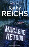 macabre retour by kathy reichs 2016 02 18