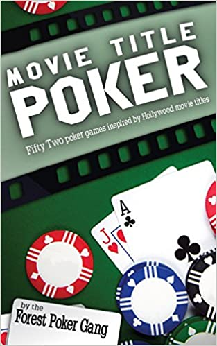 Buy Movie Title Poker: Fifty-Two Poker Games Inspired by