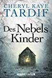 Des Nebels Kinder (German Edition)