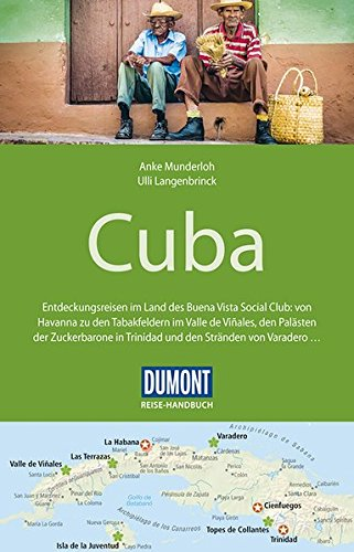 DuMont Reise-Handbuch Reiseführer Cuba: mit Extra-Reisekarte