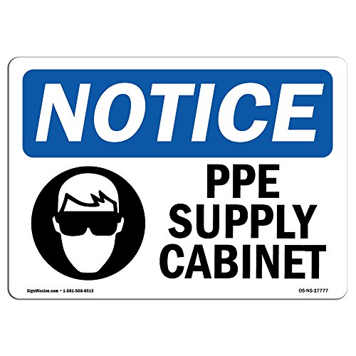 OSHA Notice Signs - PPE Supply Cabinet Sign with Symbol | Extremely Durable Made in The USA Signs or Heavy Duty Vinyl Label Decal | Protect Your Construction Site, Warehouse & Business ()